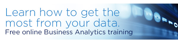 Learn how to get the most from your data. Free online Business Analytics training