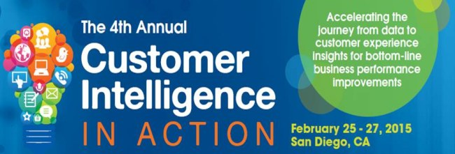 Customer Intelligence in Action, Feb 25-27, 2015, San Diego