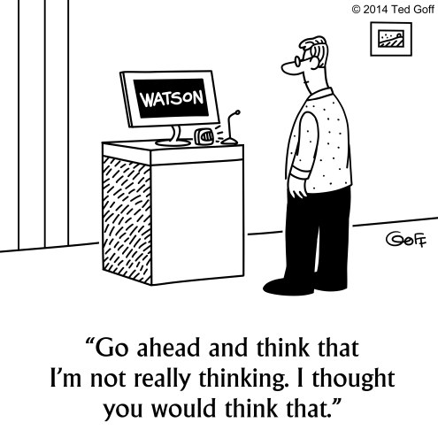 Cartoon: Watson Thinking